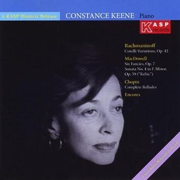 Pianist Constance Keene Plays Music of Chopin, Rachmaninoff, MacDowell and Chasins