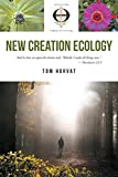 New Creation Ecology