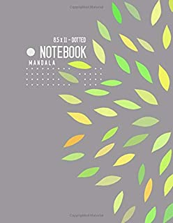 Dotted Notebook 8.5 x 11 Mandala: Big  Journal Notebook Gray, Stylish Mandala Design, Blank, Dot Grid, , Soft Cover, Numbered Pages, No Bleed (Large Dotted Notebook Journals)