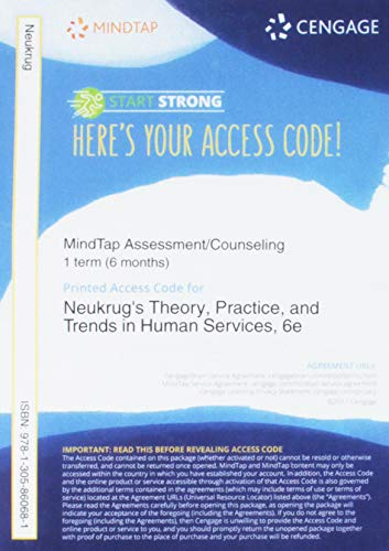 MindTap Counseling, 1 term (6 months) Printed Access Card for Neukrug's Theory, Practice, and Trends in Human Services: