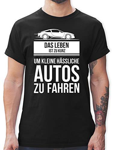 Statement - das Leben ist zu kurz um kleine hässliche Autos zu Fahren - L - Schwarz - kleine hässliche Autos - L190 - Tshirt Herren und Männer T-Shirts