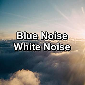 Blue Noise White Noise