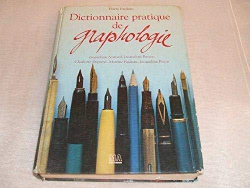 Dictionnaire pratique de graphologie