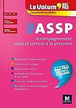 Le Volum' Bac pro - ASSP - Accompagnement, soins et services à la personne - Révision entraînement de Jocelyn Garnier