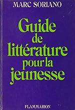 Guide de littérature pour la jeunesse de Marc Soriano