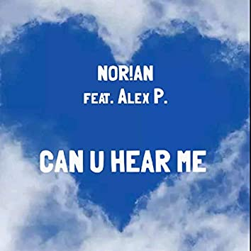 Can U Hear Me