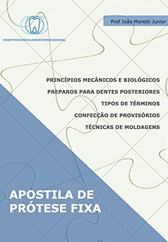 APOSTILA DE PRÓTESE FIXA (Portuguese Edition)