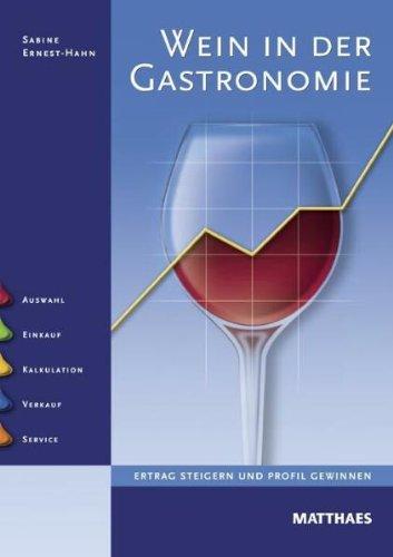Wein in der Gastronomie: Ertrag steigern und Profil gewinnen