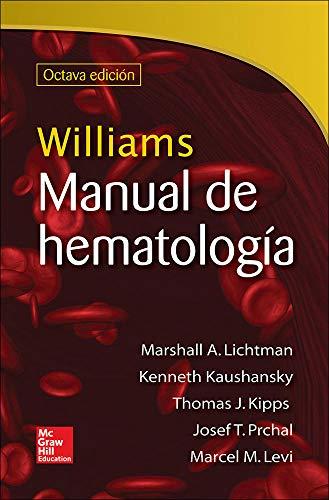 WILLIAMS MANUAL DE HEMATOLOGIA (Spanish Edition)