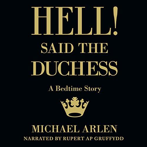 Hell! Said the Duchess cover art