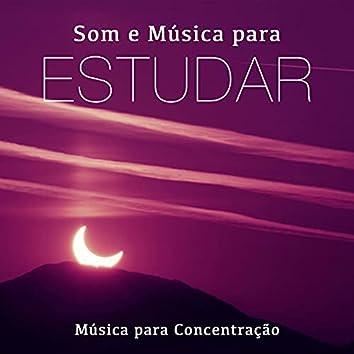 Som e Musica para Estudar - Musica para Concentração Instrumental Relaxante