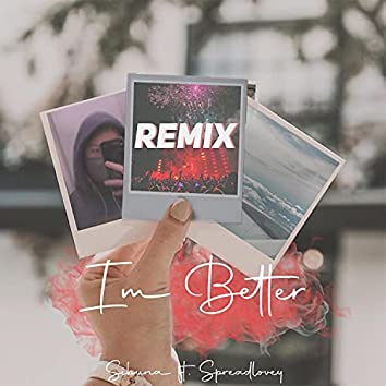 I'm Better (feat. Spreadlovey) [Remix] (Remix)