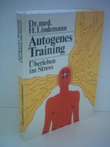 Hannes Lindemann: Autogenes Training - Überleben im Stress