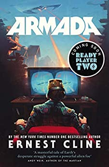 Armada: From the author of READY PLAYER ONE by [Ernest Cline]