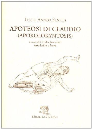Apoteosi di Claudio (Apokolokyntosis). Testo latino a fronte