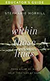 Within These Lines Educator's Guide: Torn apart by war. Held together by hope. (English Edition)