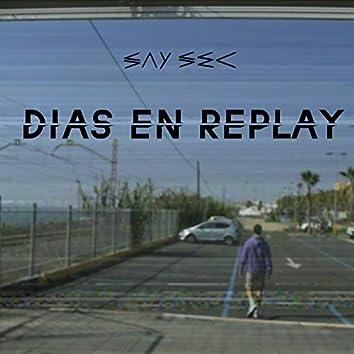 Días en Replay