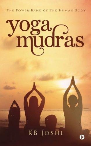 Yoga Mudras: The Power Bank of the Human Body