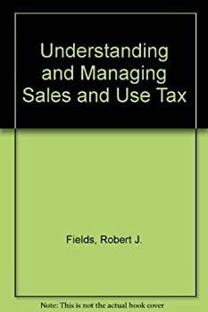 Hardcover Understanding and Managing Sales and Use Tax Book