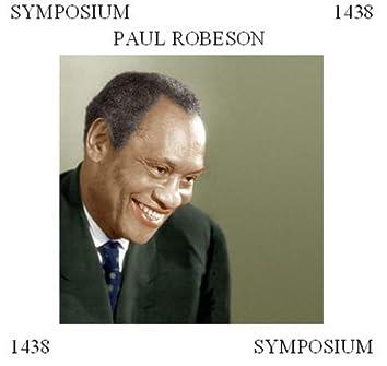 Paul Robeson: Symposium