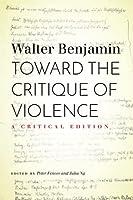 Toward the Critique of Violence