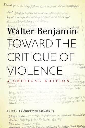 Toward the Critique of Violence: A Critical Edition