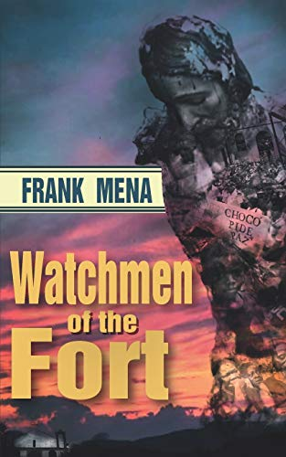 WATCHMEN OF THE FORT