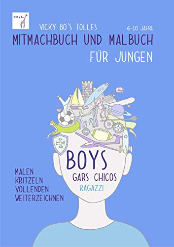 Mitmachbuch und Malbuch - Jungen. 6-10 Jahre
