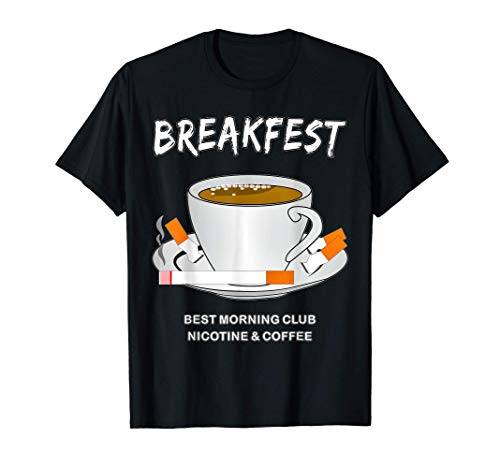 Kaffee Kaffeetasse Zigarette Frühstück Rauchen Geschenk T-Shirt