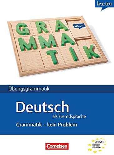 Lextra - Deutsch als Fremdsprache - Grammatik - Kein Problem: A1/A2 - Übungsbuch
