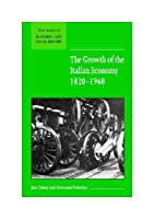 Growth Of The Italian Economy, 1820-1960.