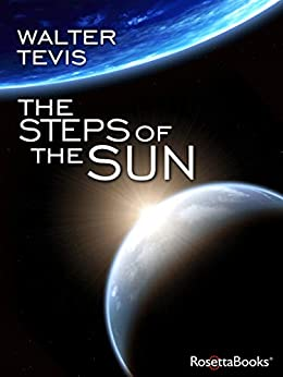 The Steps of the Sun by [Walter Tevis]