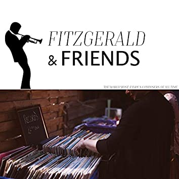 Fitzgerald and Friends