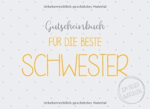 Gutscheinbuch für die beste Schwester zum selbst ausfüllen: 20 Gutscheine als Geschenk für die Schwester, Geschenkidee zum Geburtstag oder zu Weihnachten