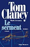 Le Serment - tome 1 (French Edition)