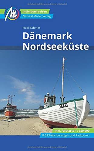 Dänemark Nordseeküste Reiseführer Michael Müller Verlag: Individuell reisen mit vielen praktischen Tipps