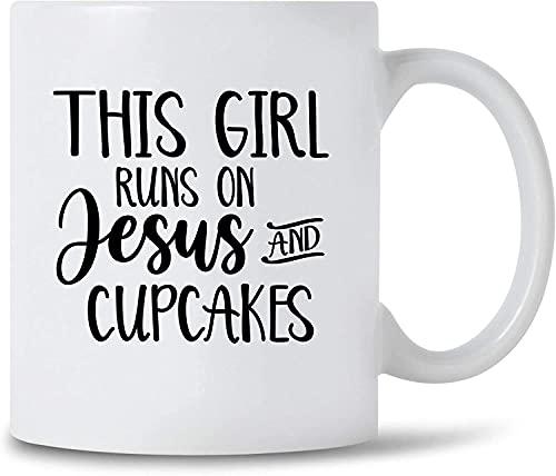 N\A This Girl Run On Jesus and Cupcakes Taza de café Jesús y Cupcake Lover Gift Taza de cerámica de niña Cristiana, 11 oz