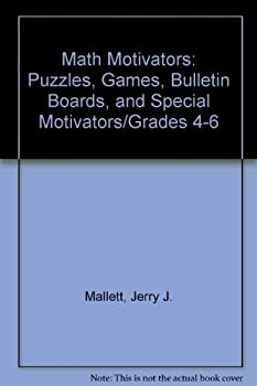 Paperback Math Motivators: Puzzles, Games, Bulletin Boards, and Special Motivators/Grades 4-6 Book