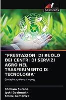 Prestazioni Di Ruolo Dei Centri Di Servizi Agro Nel Trasferimento Di Tecnologia
