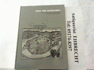 Stadt- und Landmauern. Beiträge zum Stand der Forschung (Veröffentlichungen des Instituts für Denkmalpflege an der Eidgenössischen Technischen Hochschule Zürich)