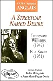 Williams, A Streetcar Named Desire (CAPES/AGREGATION)