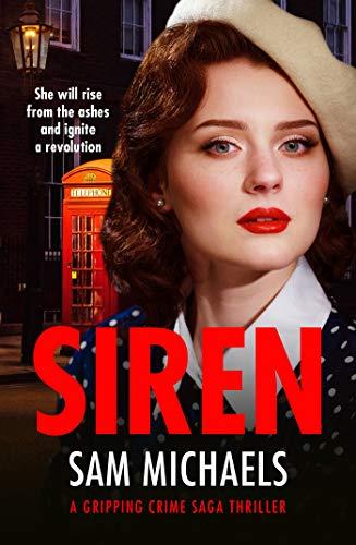 Siren: an exciting new crime thriller (Georgina Garrett Series Book 4) by [Sam Michaels]