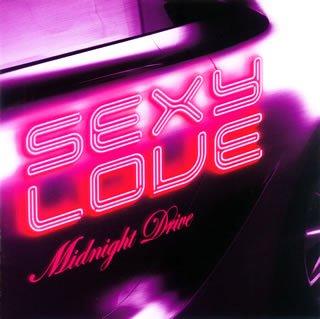Sexy Love-Midnight Drive