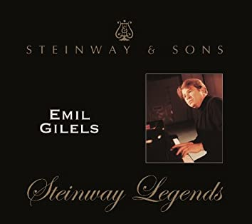 Emil Gilels: Steinway Legends