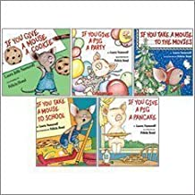 If You Give a . . . Set of 5 Books: If You Give a Mouse a Cookie, If You Take a Mouse to the Movies,