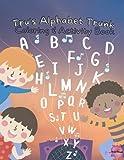 Tru's Alphabet Trunk: Coloring & Activity Book