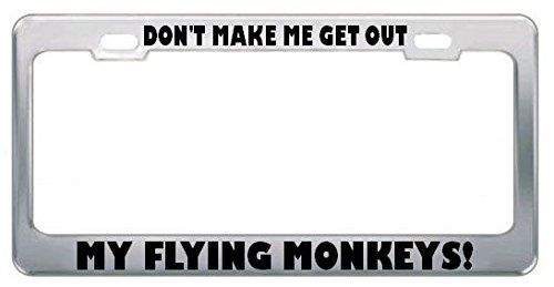 Laat me niet uit mijn vliegende apen komen! Verstoorde License Plate Frame Tag Perfect voor Mannen Vrouwen Auto garadge Decor