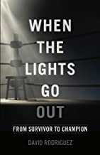 When the Lights Go Out: From Survivor to Champion