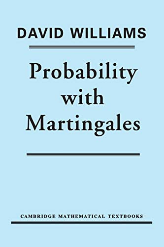 Probability with Martingales (Cambridge Mathematical Textbooks)の詳細を見る