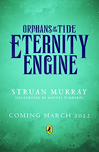 Eternity Engine (Orphans of the Tide) (English Edition)